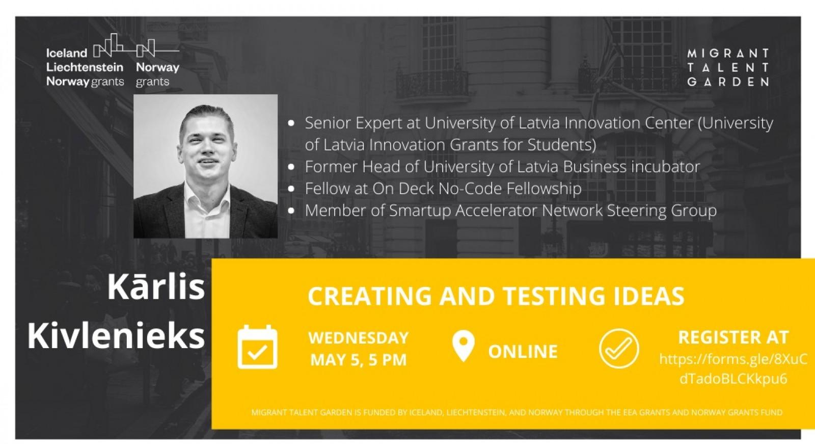 Next Migrant Talent Garden lecture on creating business ideas to be led by the senior expert of the University of Latvia Innovation Center Kārlis Kivlenieks | Patvērums Drošā Māja